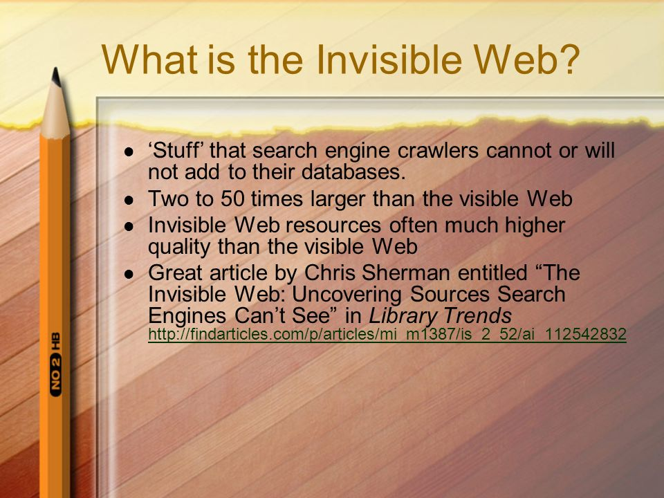 What is the Invisible Web