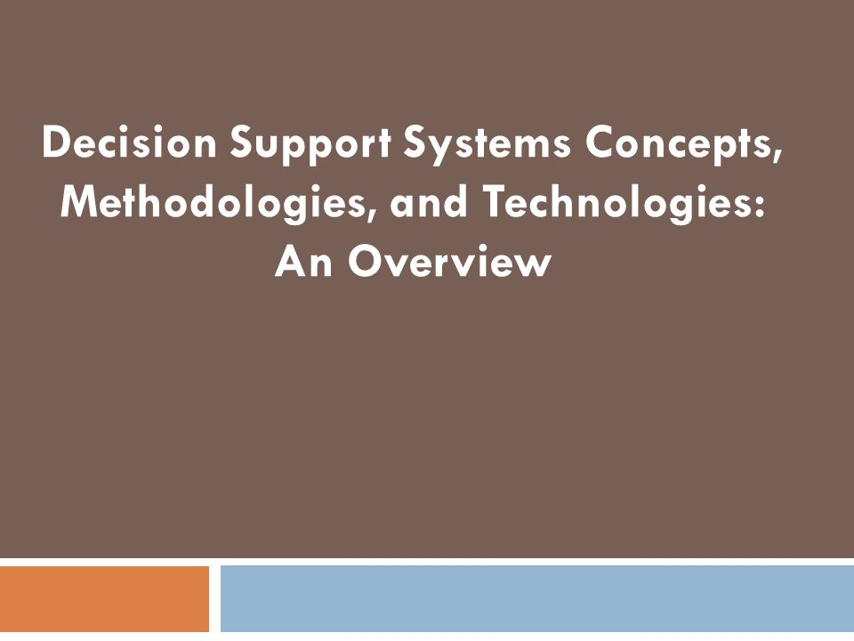 an overview of decision support system dss
