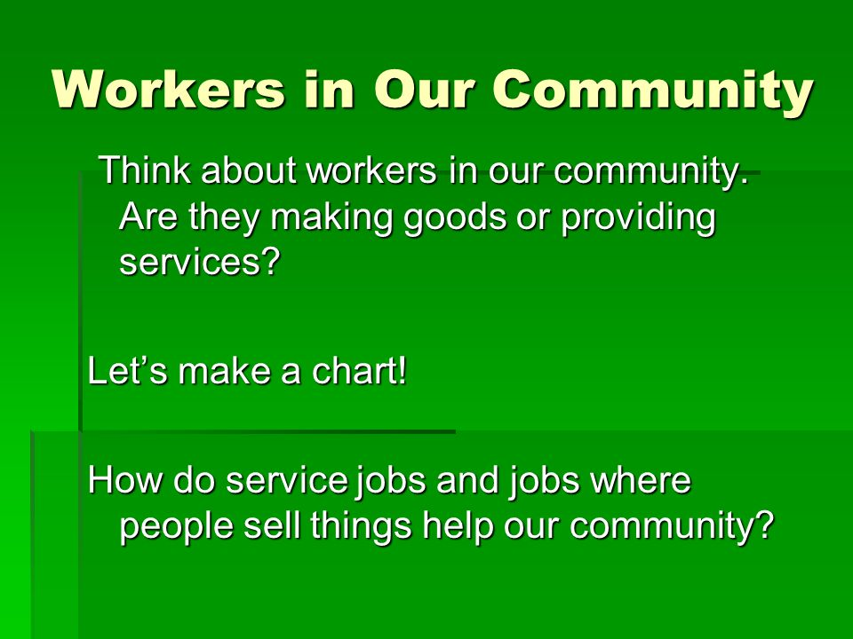 Workers in Our Community