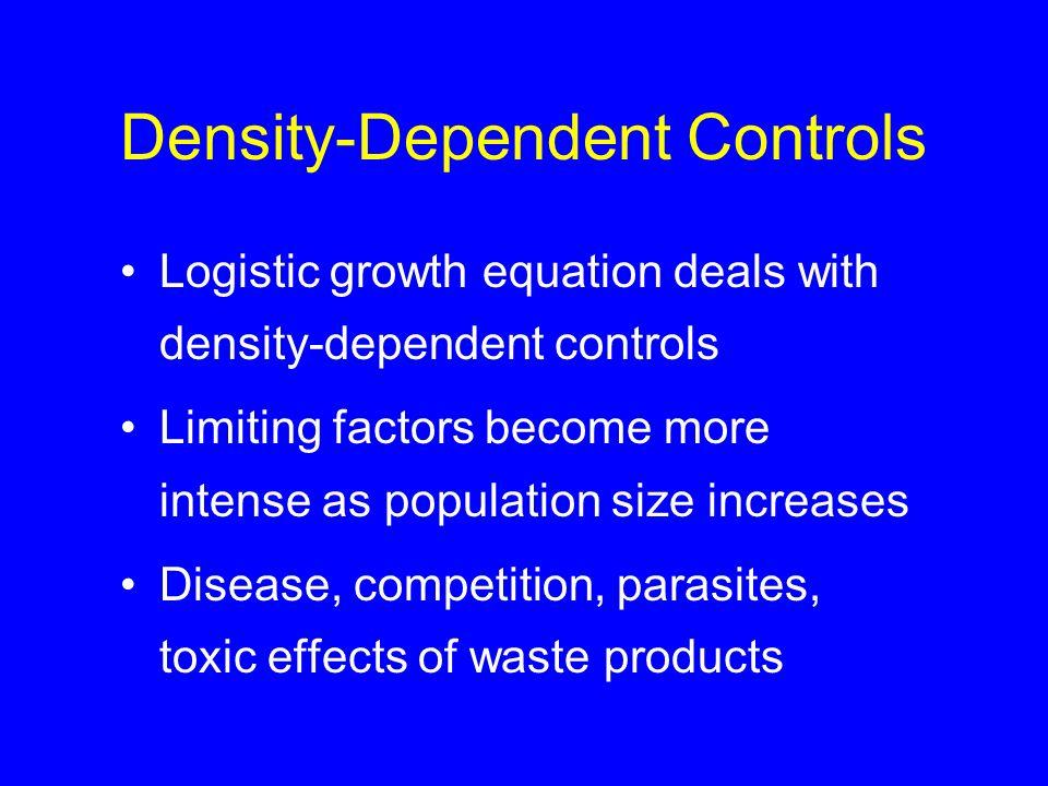 Density-Dependent Controls