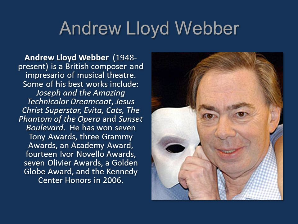 a biography of andrew lloyd webber an american musical author Andrew lloyd webber has reigned over a record of several exciting and turbulent decades of british and american musical theatre and biography.