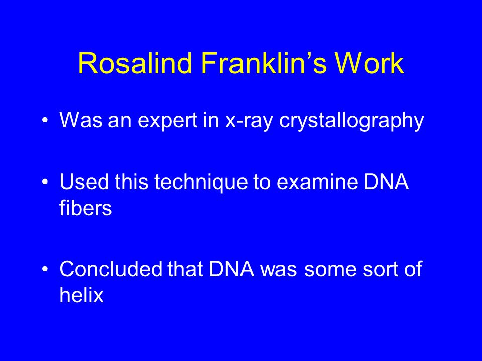 Rosalind Franklin's Work