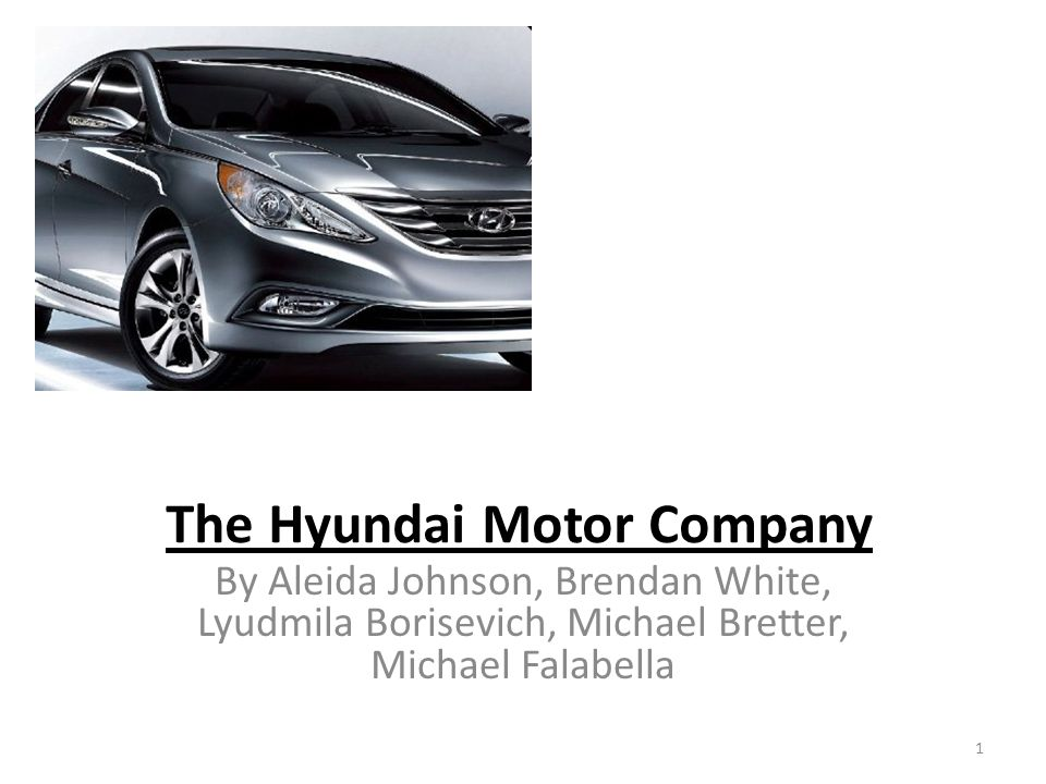 The Hyundai Motor Company Ppt Video Online Download