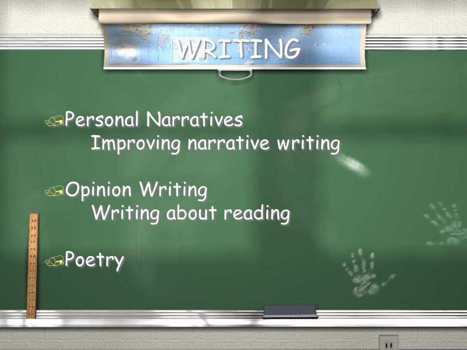 WRITING Personal Narratives Improving narrative writing