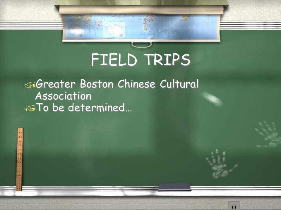 FIELD TRIPS Greater Boston Chinese Cultural Association