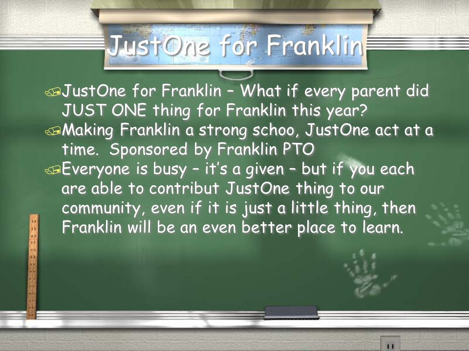 JustOne for Franklin JustOne for Franklin – What if every parent did JUST ONE thing for Franklin this year