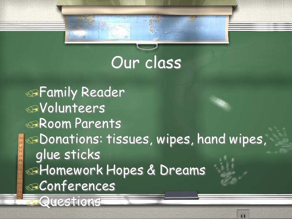 Our class Family Reader Volunteers Room Parents