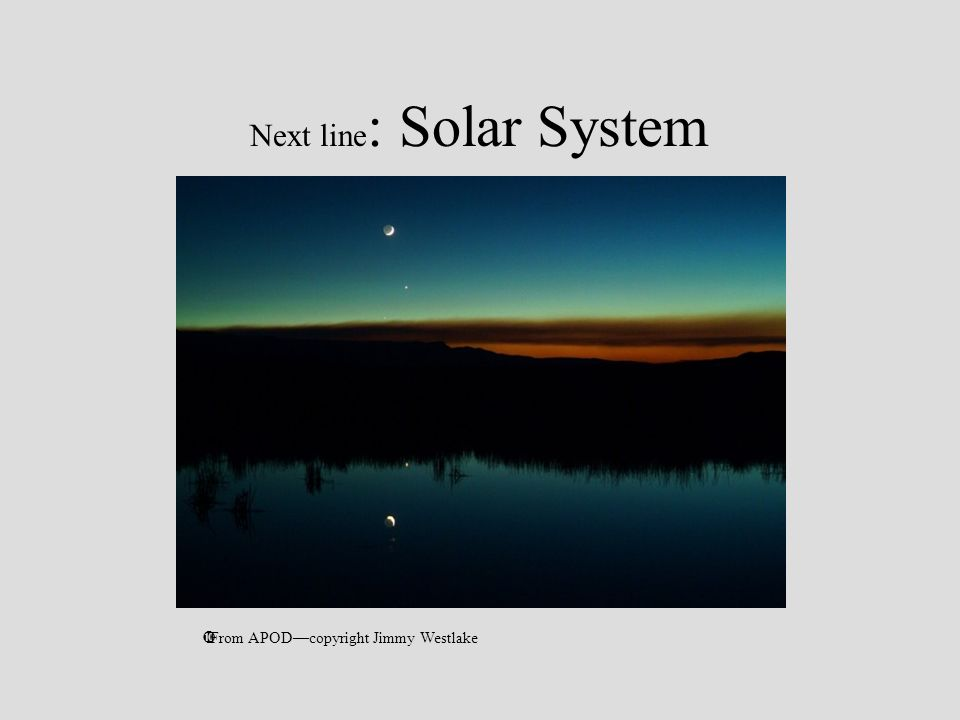 Next line: Solar System