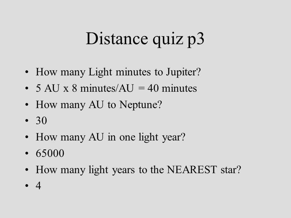 Distance quiz p3 How many Light minutes to Jupiter