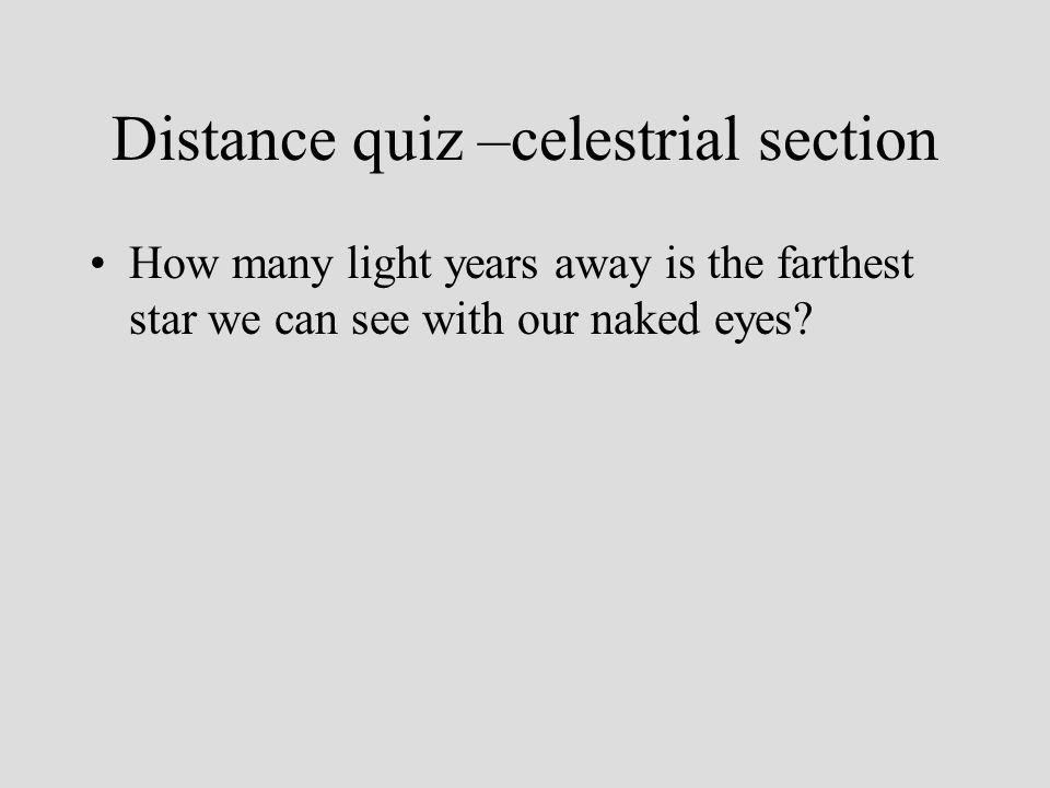 Distance quiz –celestrial section