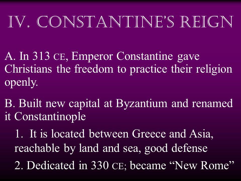 IV. Constantine's Reign