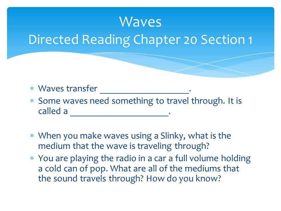 Waves Directed Reading Chapter 20 Section 1
