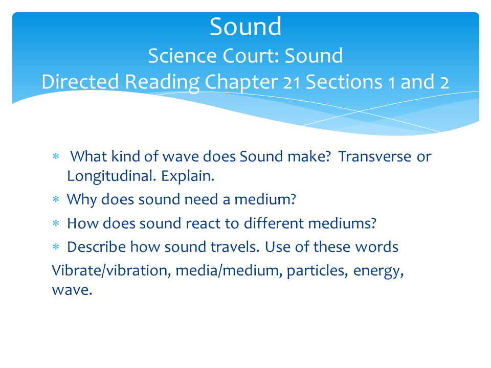 Sound Science Court: Sound Directed Reading Chapter 21 Sections 1 and 2