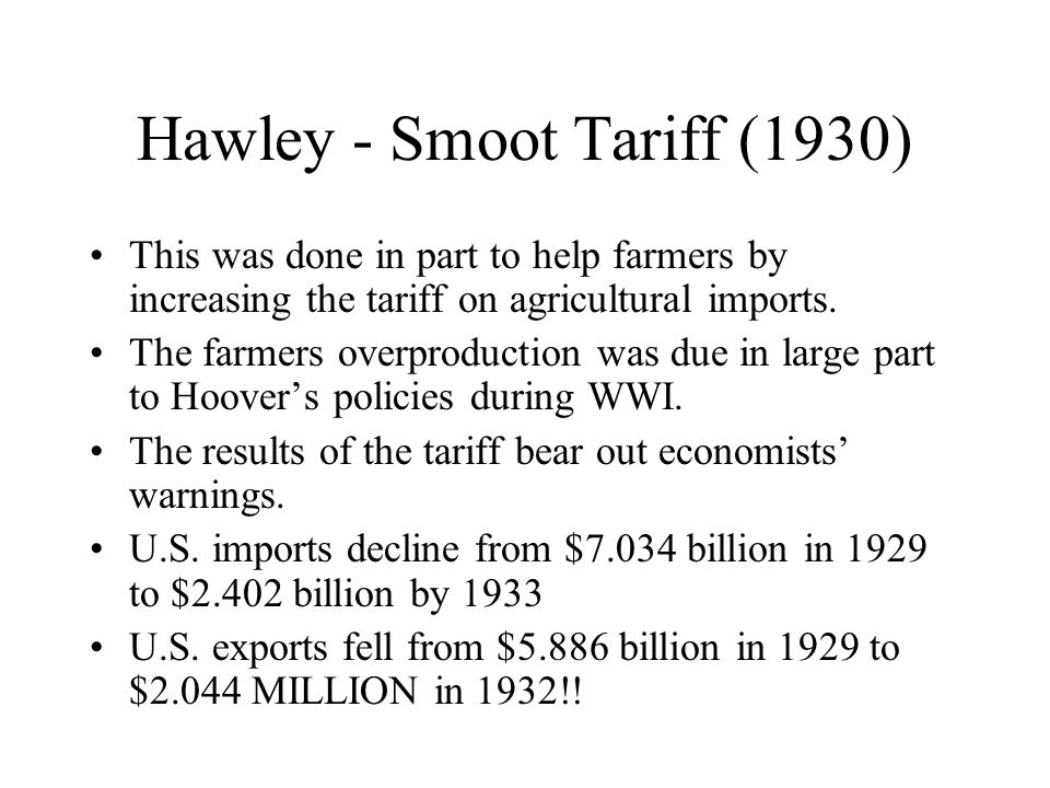 Hawley - Smoot Tariff (1930)