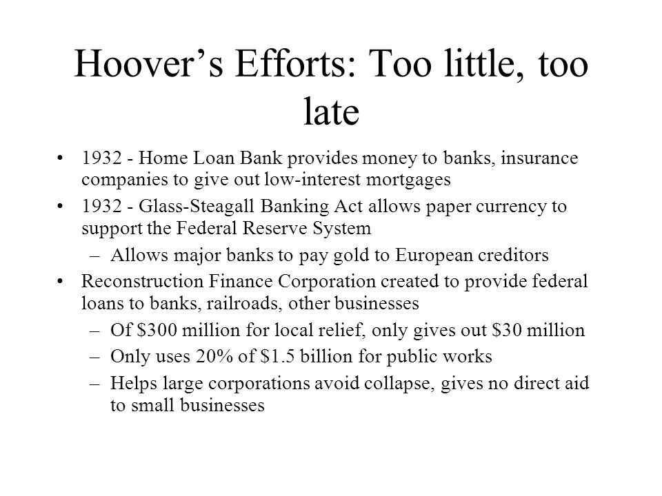 Hoover's Efforts: Too little, too late