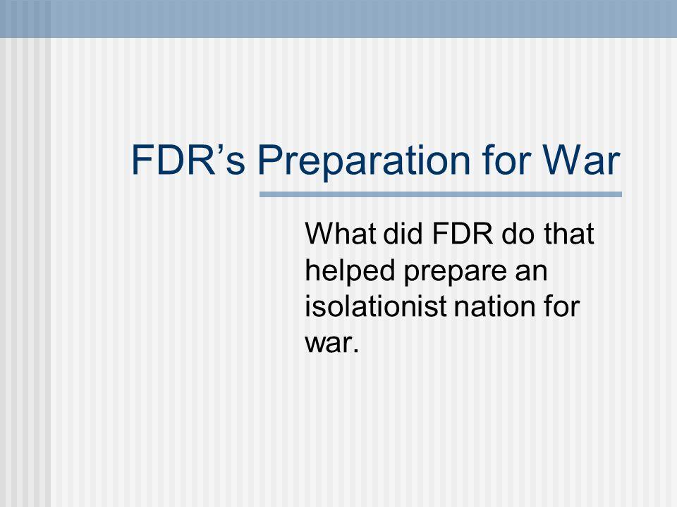 FDR's Preparation for War
