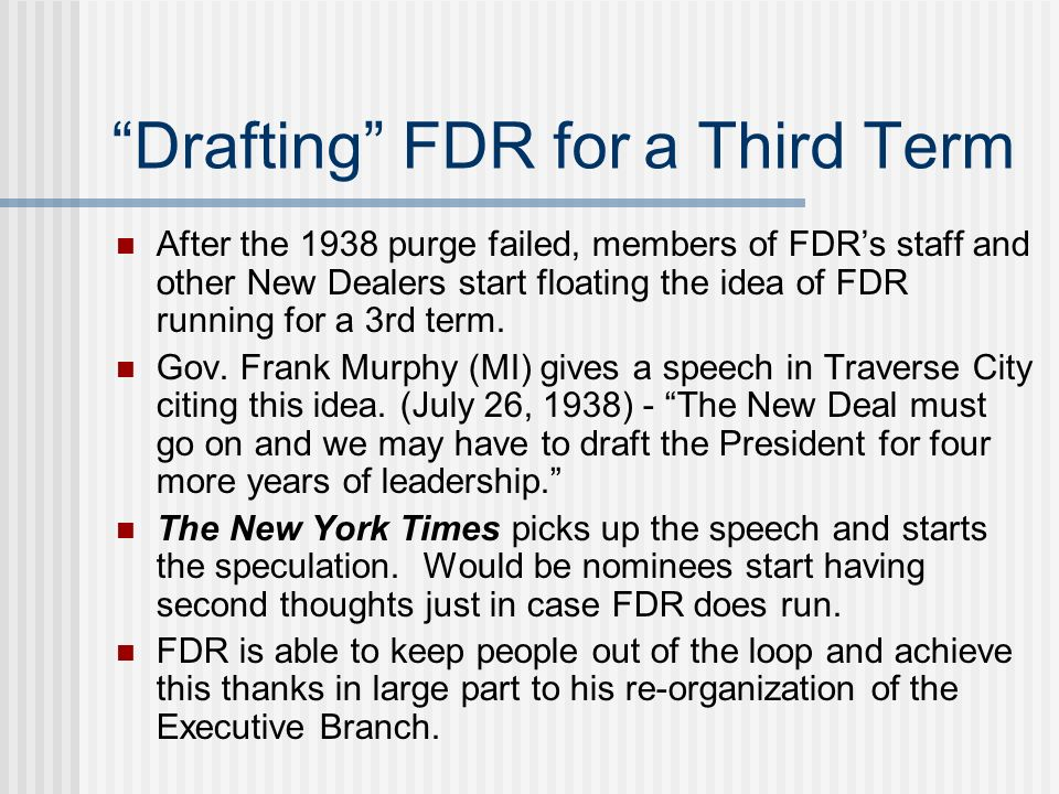 Drafting FDR for a Third Term