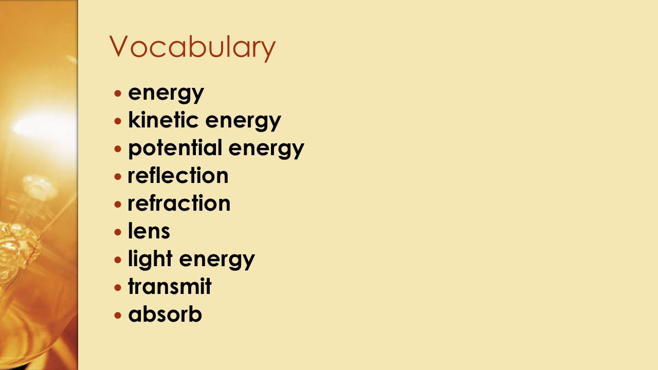 Vocabulary energy kinetic energy potential energy reflection