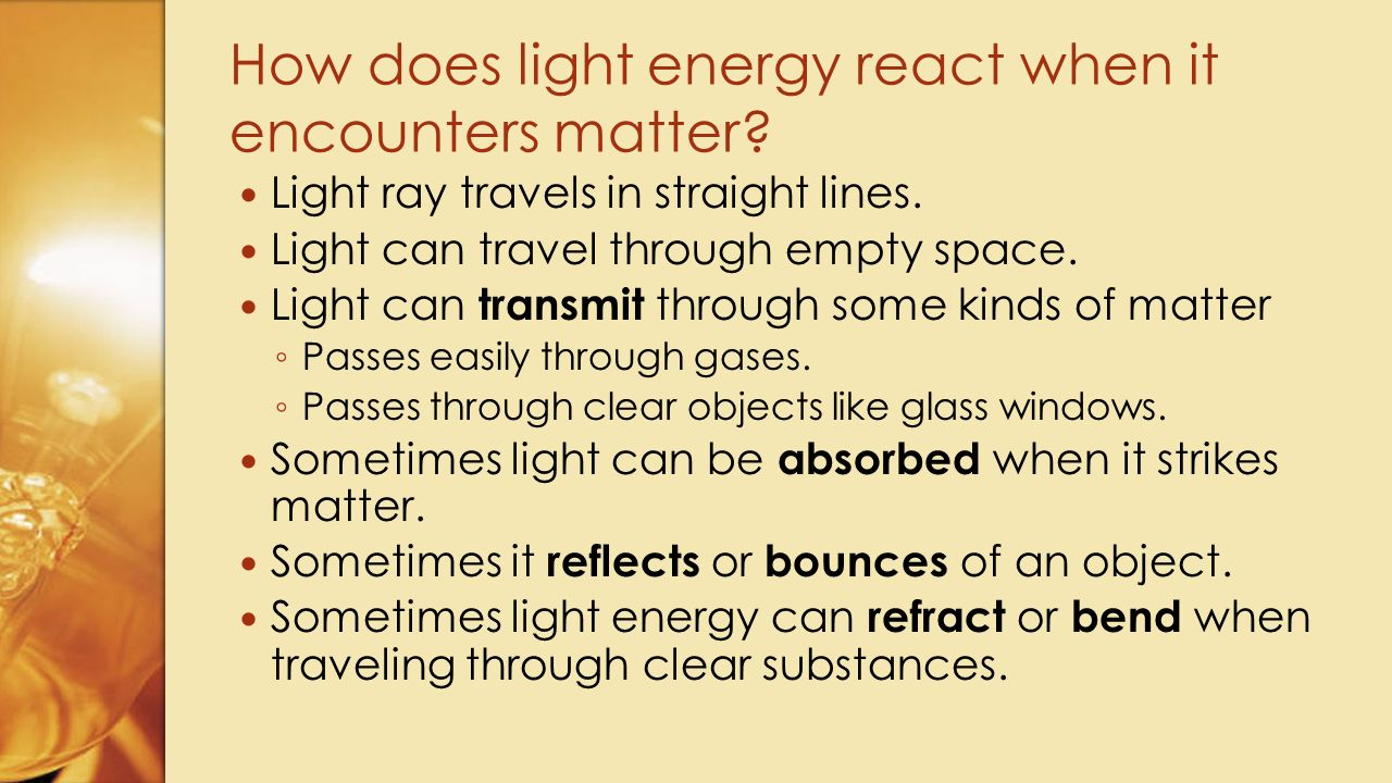 How does light energy react when it encounters matter