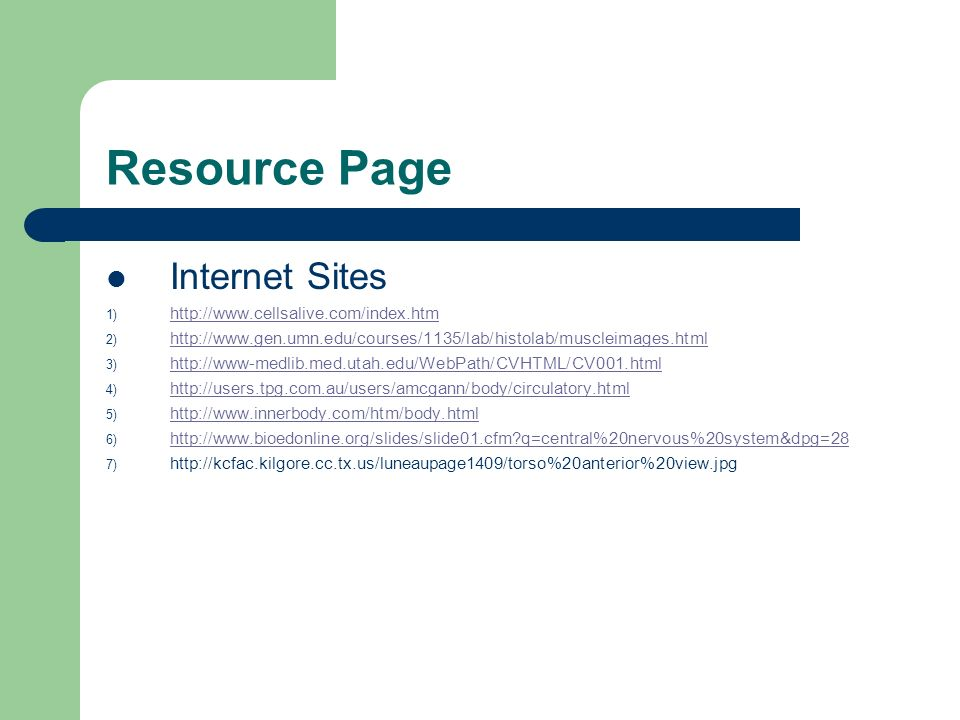Resource Page Internet Sites http://www.cellsalive.com/index.htm