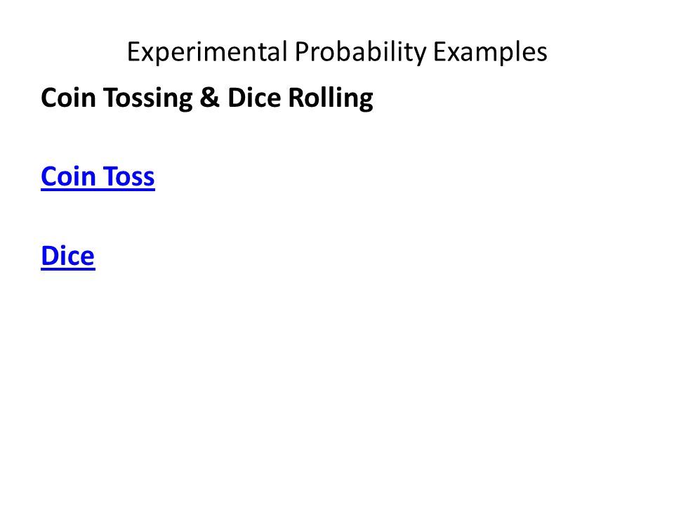 Experimental Probability Examples