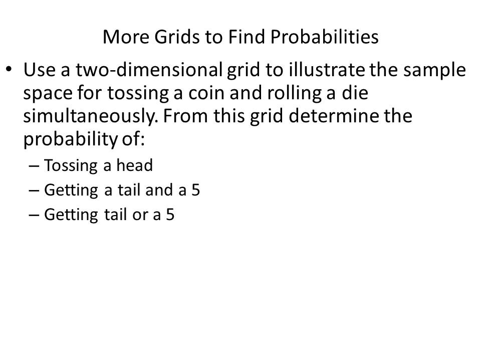 More Grids to Find Probabilities