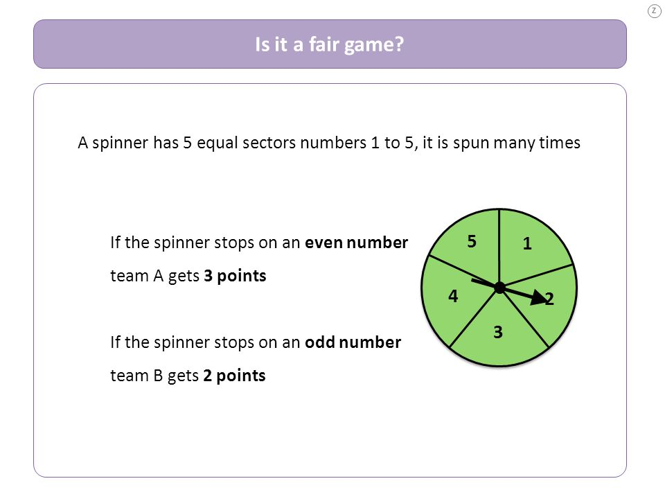 A spinner has 5 equal sectors numbers 1 to 5, it is spun many times