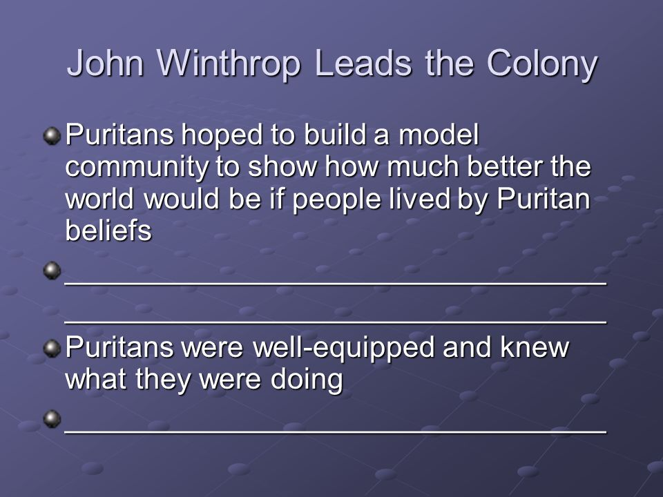 John Winthrop Leads the Colony