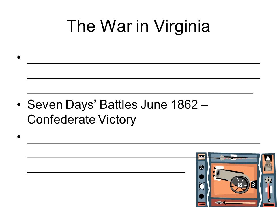 The War in Virginia _____________________________________________________________________________________________________.