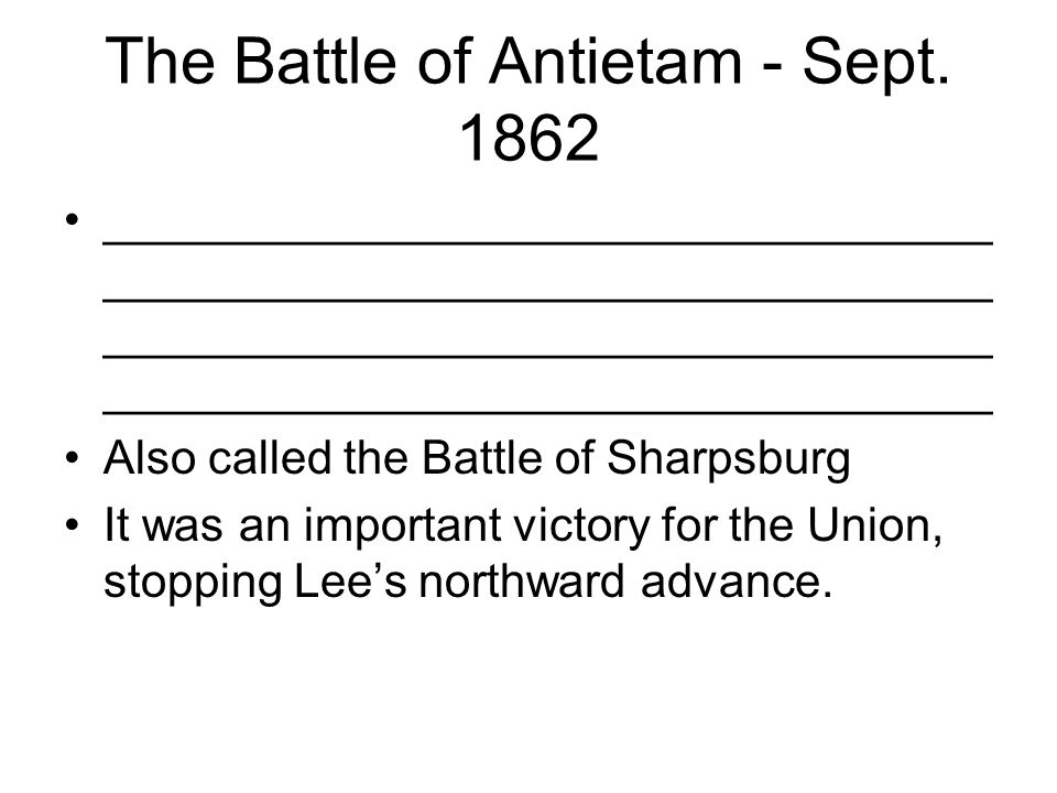 The Battle of Antietam - Sept. 1862