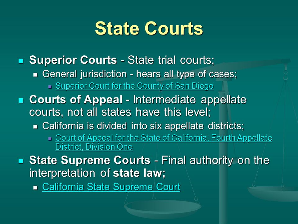 State Courts Superior Courts - State trial courts;