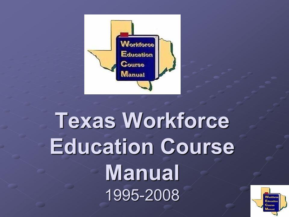 Texas Workforce Education Course Manual 1995-2008