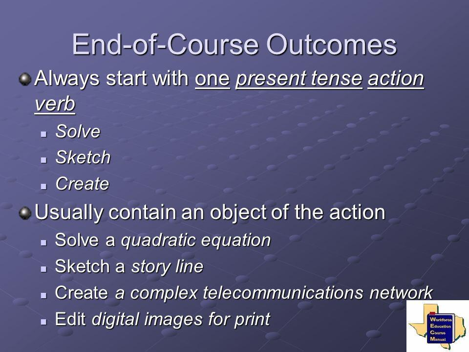 End-of-Course Outcomes