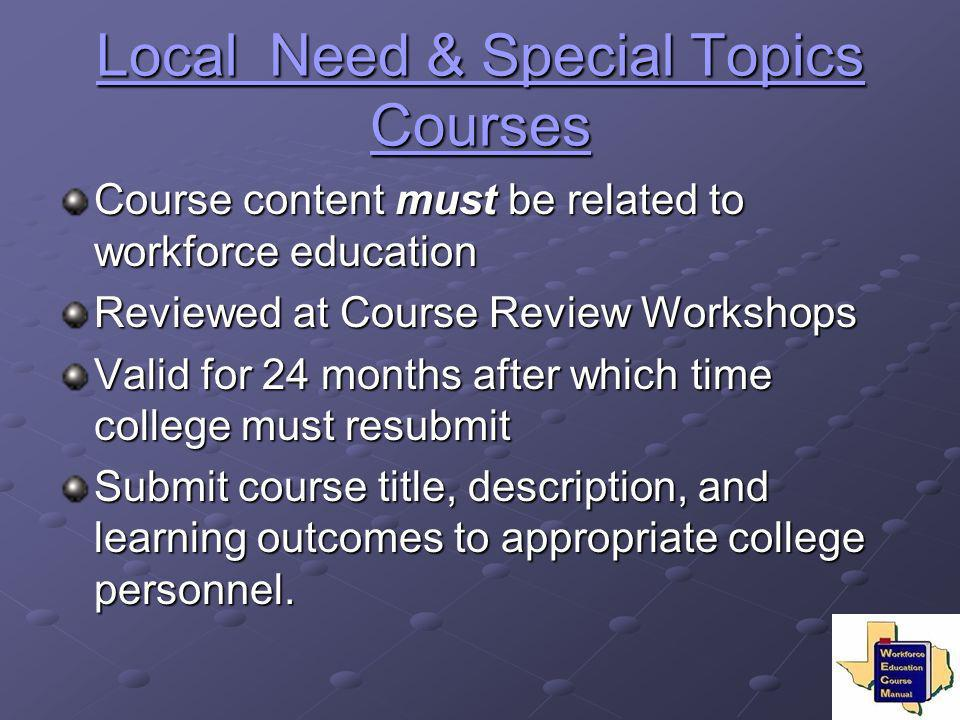 Local Need & Special Topics Courses