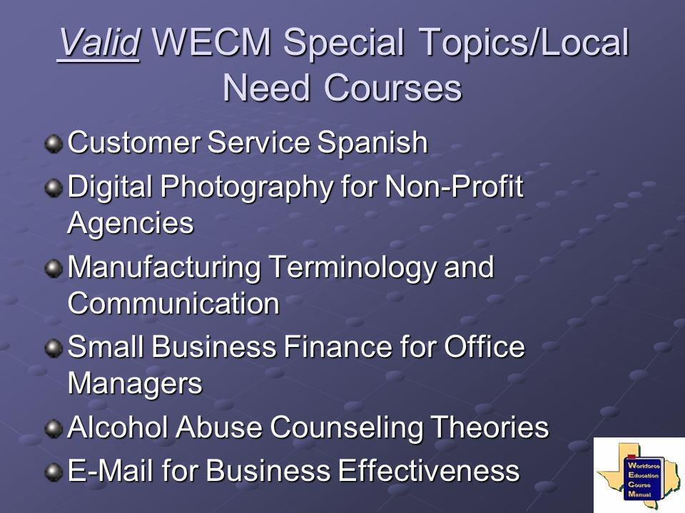 Valid WECM Special Topics/Local Need Courses