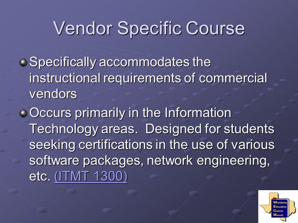 Vendor Specific Course
