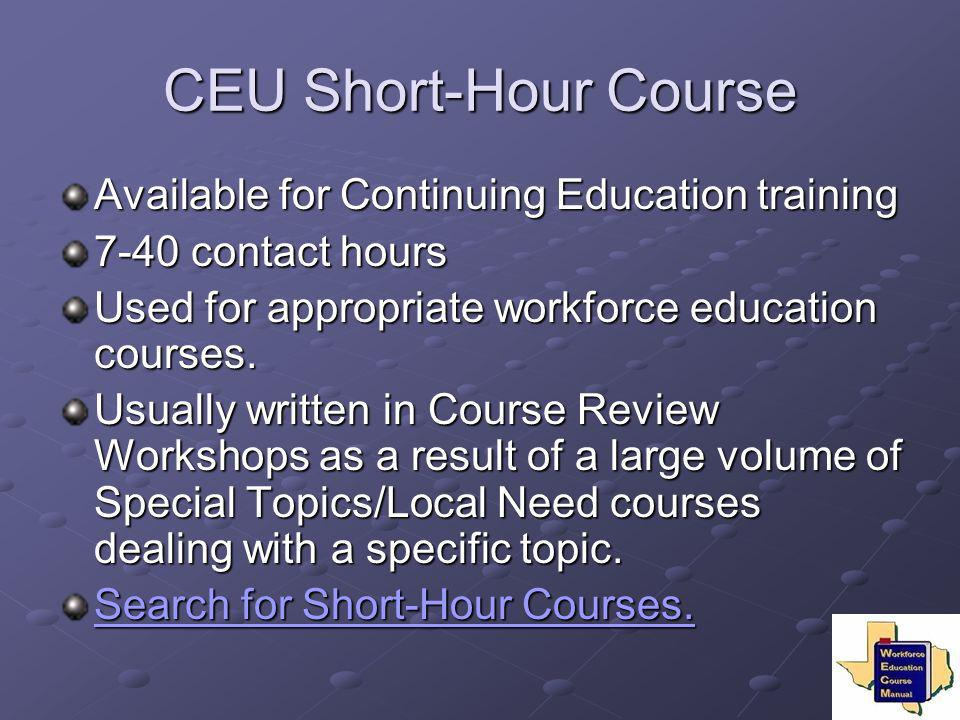 CEU Short-Hour Course Available for Continuing Education training