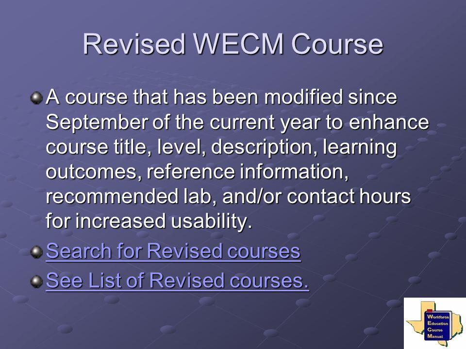 Revised WECM Course