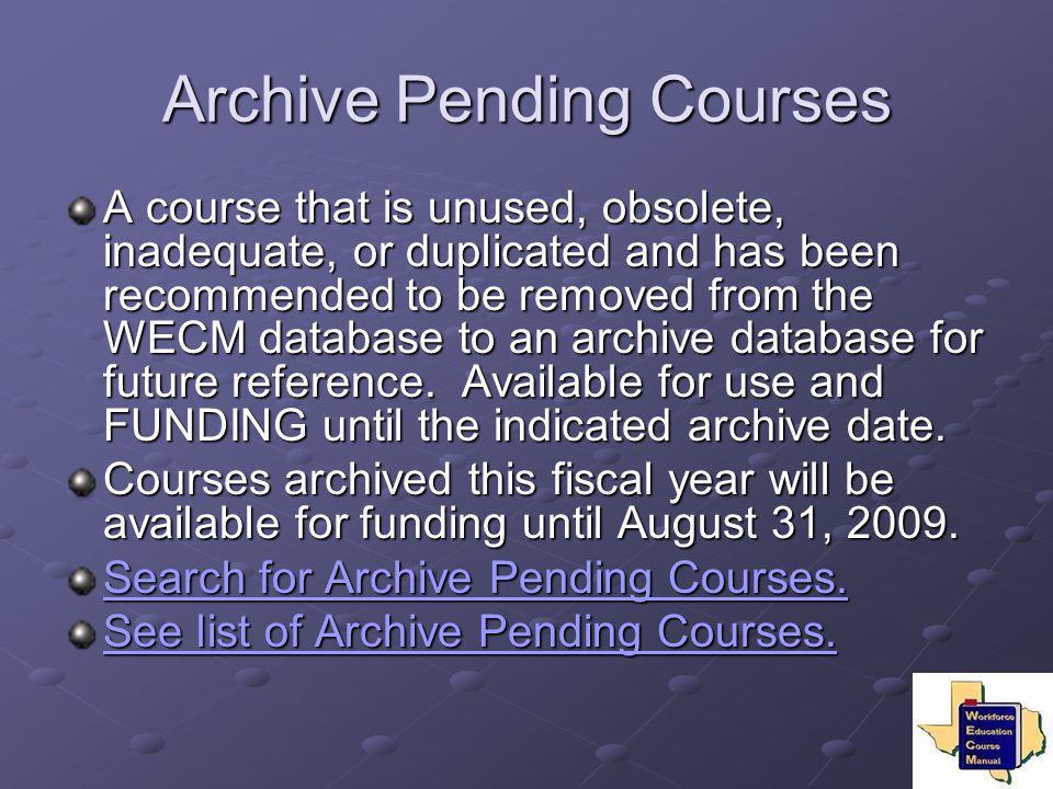 Archive Pending Courses