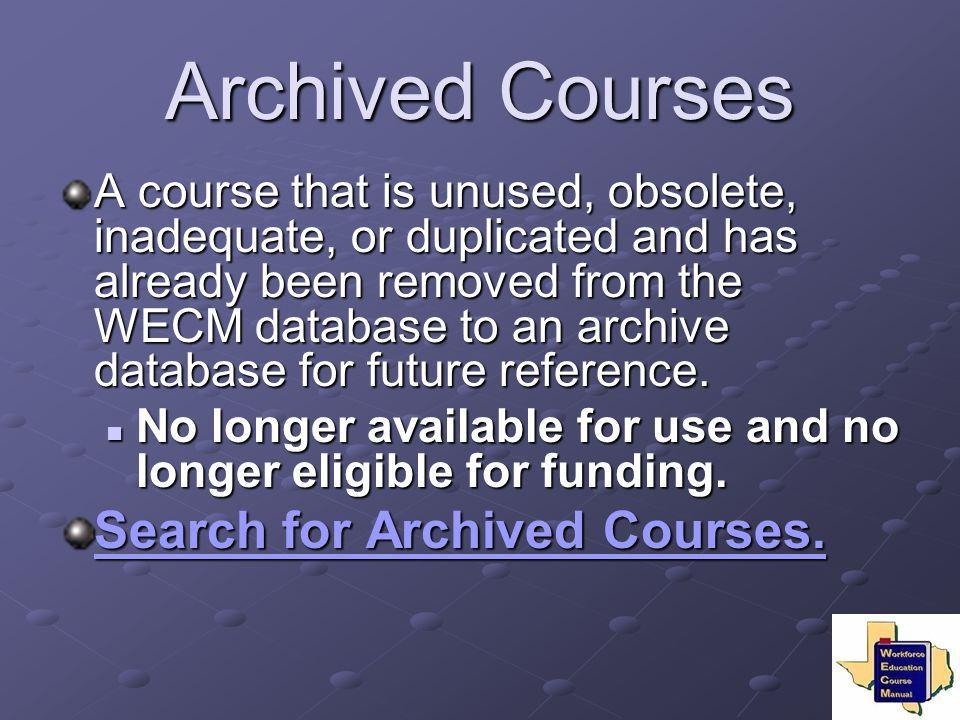 Archived Courses Search for Archived Courses.
