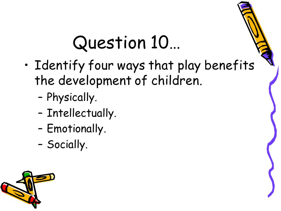 an analysis of the bennefits of play in child development When your child pretends to be different characters, he has the experience of walking in someone else's shoes, which helps teach the important moral development skill of empathy it is normal for young children to see the world from their own egocentric point of view, but through maturation and cooperative play, your child will begin to .