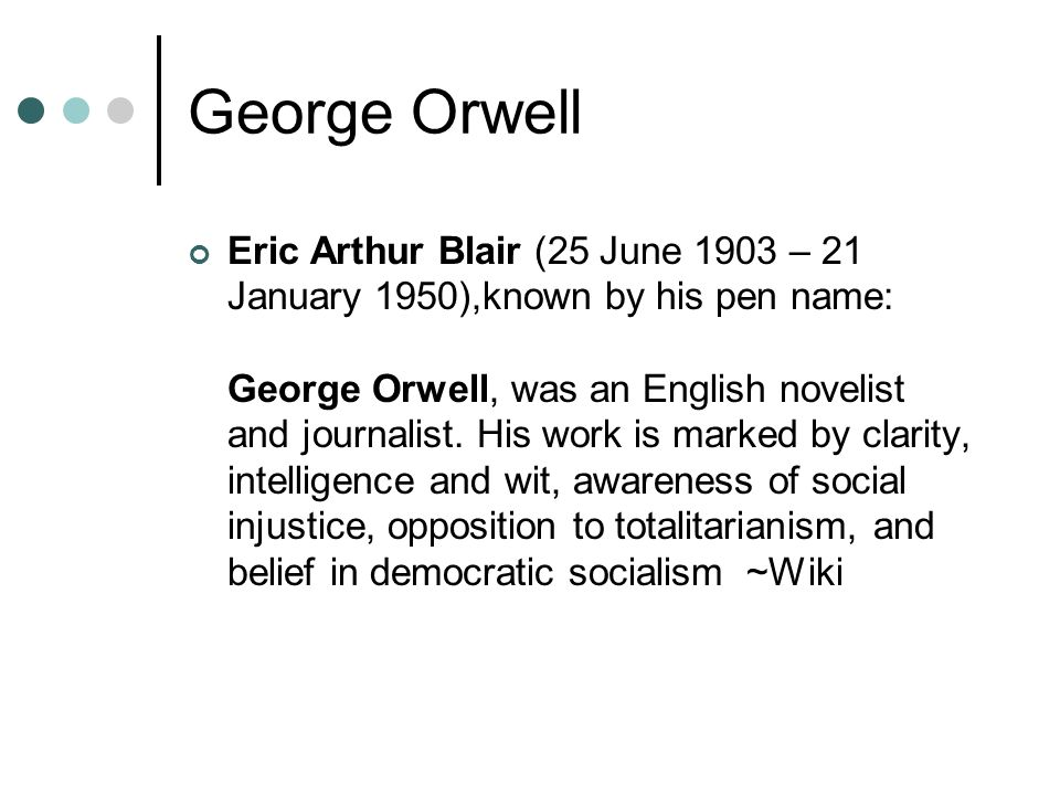 an analysis of george orwells views on totalitarian governments in his literature Political satire in 1984  in 1984 thesis through his literature, george orwell demonstrates political satire by exaggerating the flaws of a totalitarianism.
