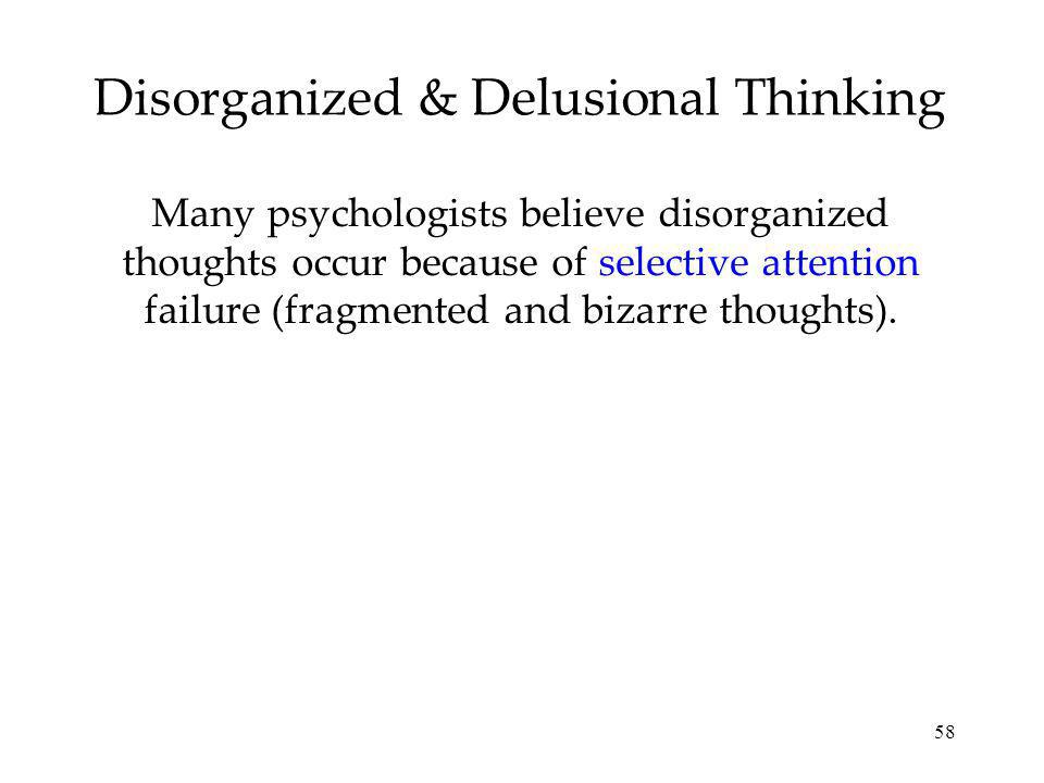 Disorganized & Delusional Thinking