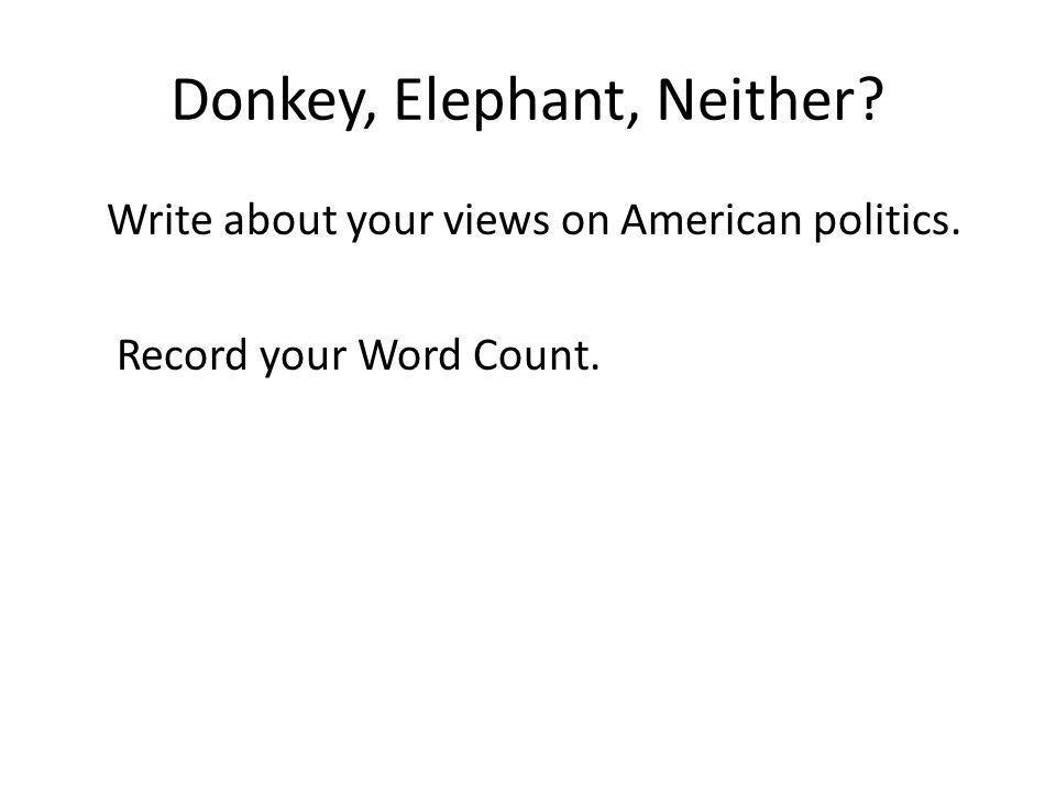 Donkey, Elephant, Neither
