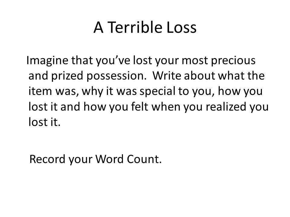 A Terrible Loss