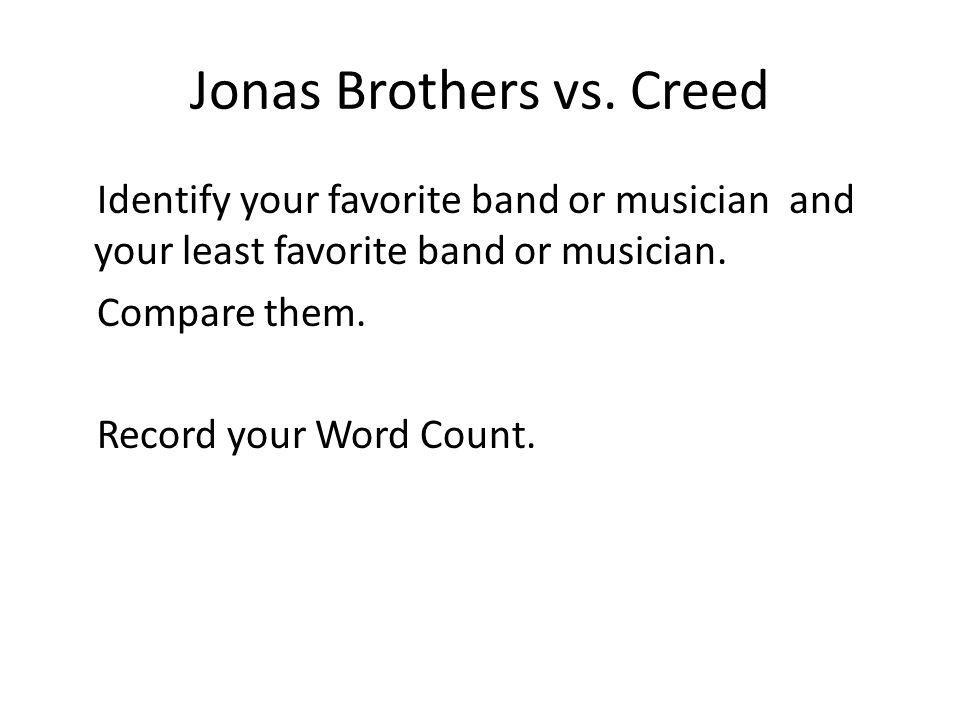 Jonas Brothers vs. Creed