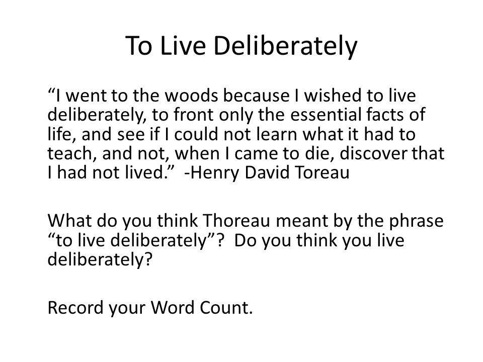 To Live Deliberately