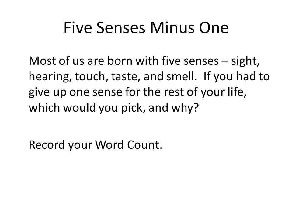 Five Senses Minus One
