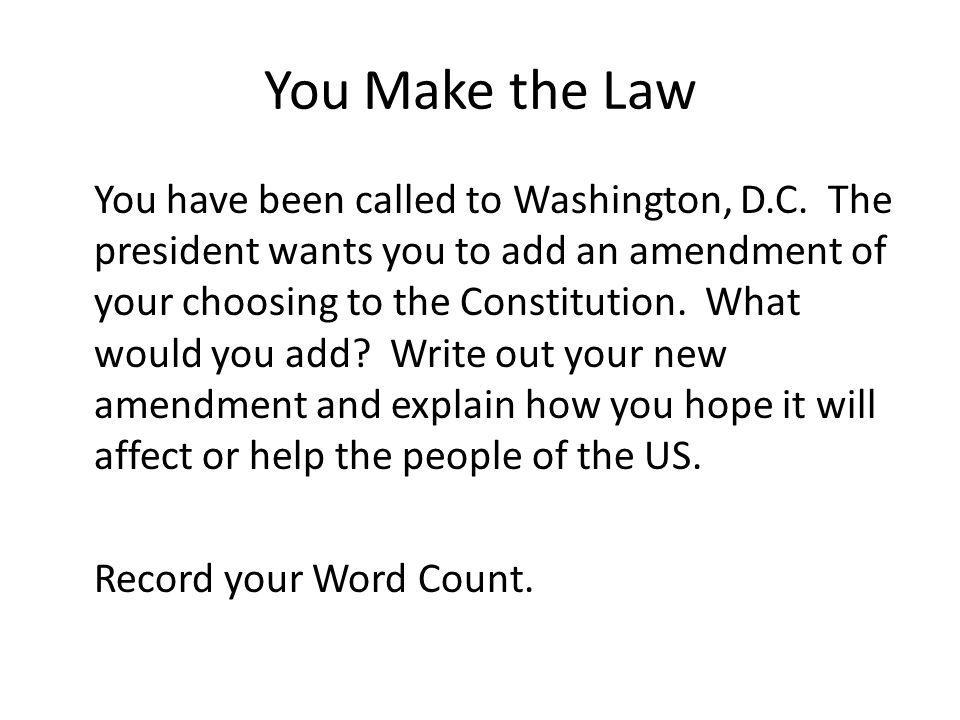 You Make the Law