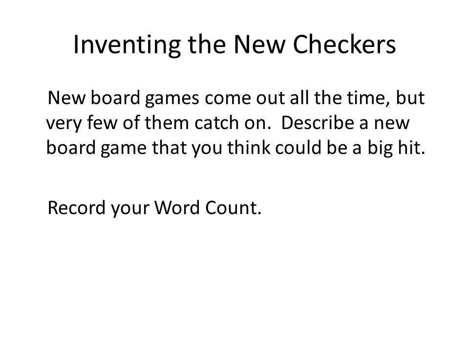 Inventing the New Checkers
